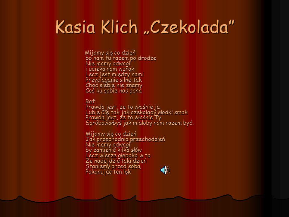 """Kasia Klich """"Czekolada"""
