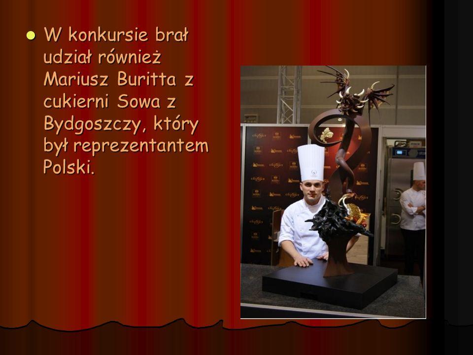 W konkursie brał udział również Mariusz Buritta z cukierni Sowa z Bydgoszczy, który był reprezentantem Polski.