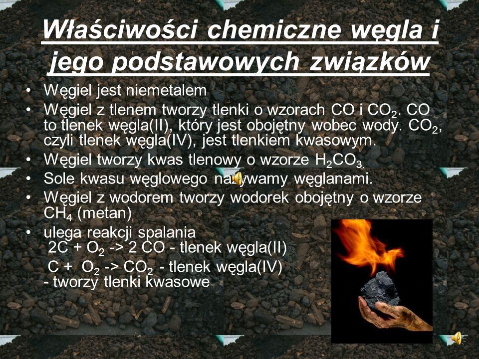 Właściwości chemiczne węgla i jego podstawowych związków