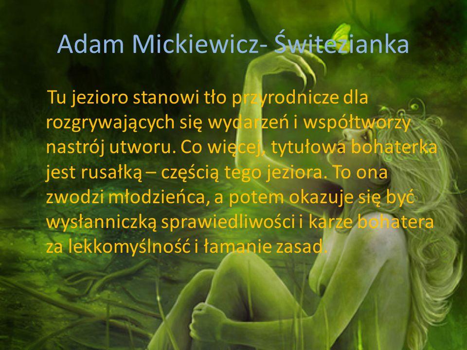 Adam Mickiewicz- Świtezianka