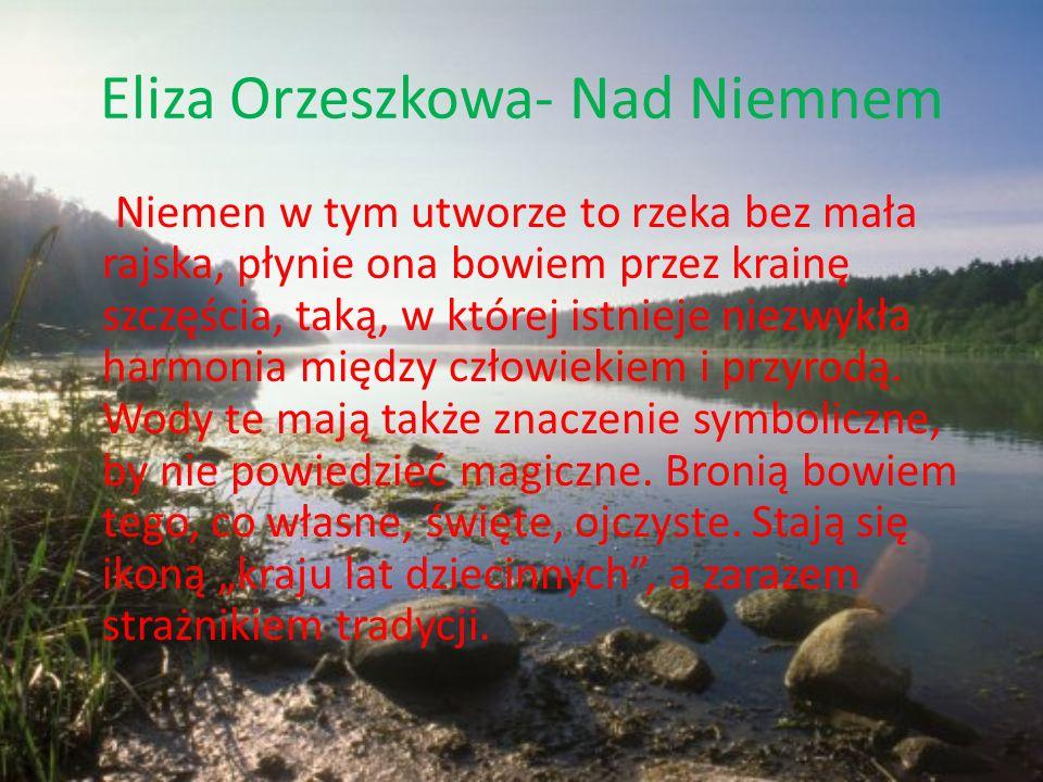 Eliza Orzeszkowa- Nad Niemnem