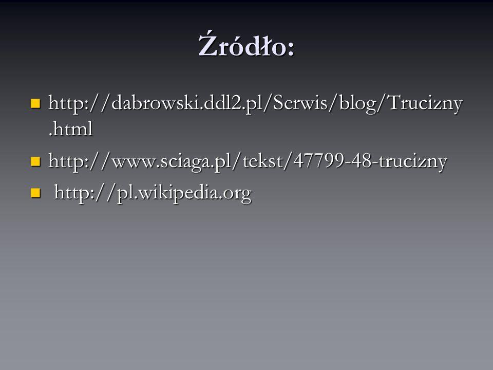 Źródło: http://dabrowski.ddl2.pl/Serwis/blog/Trucizny.html