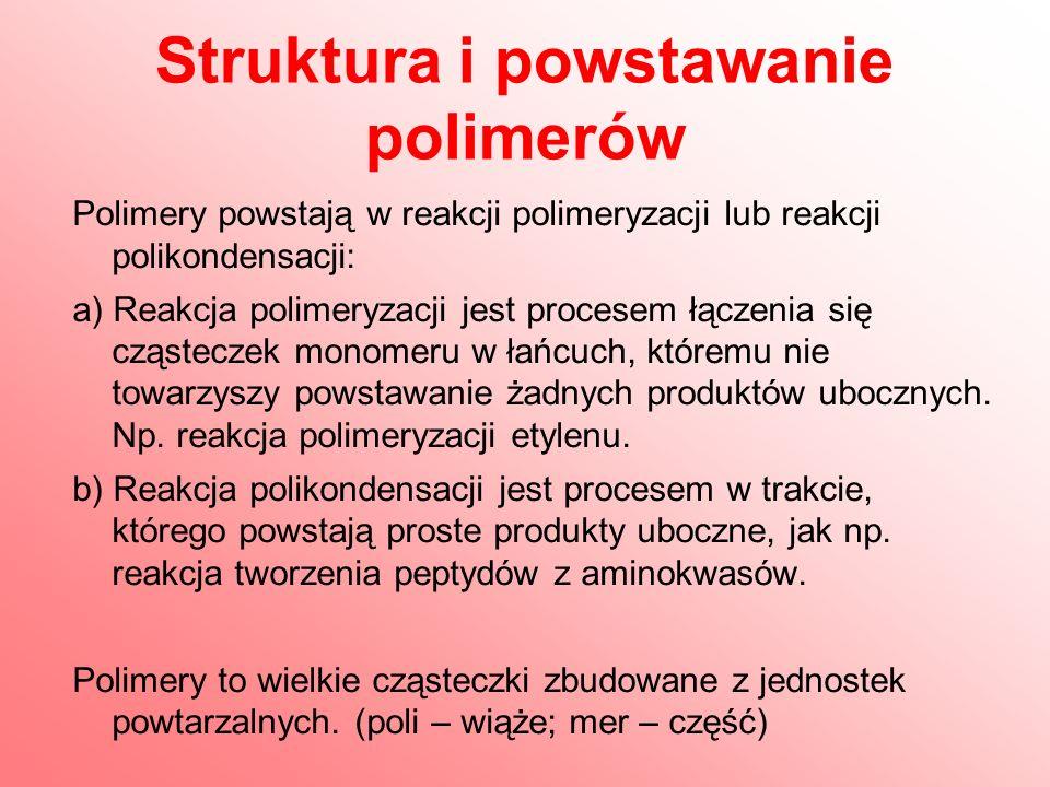 Struktura i powstawanie polimerów