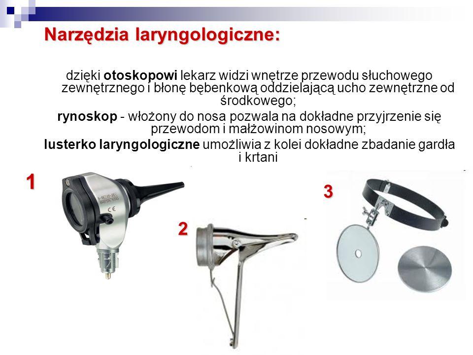 1 Narzędzia laryngologiczne: 3 2