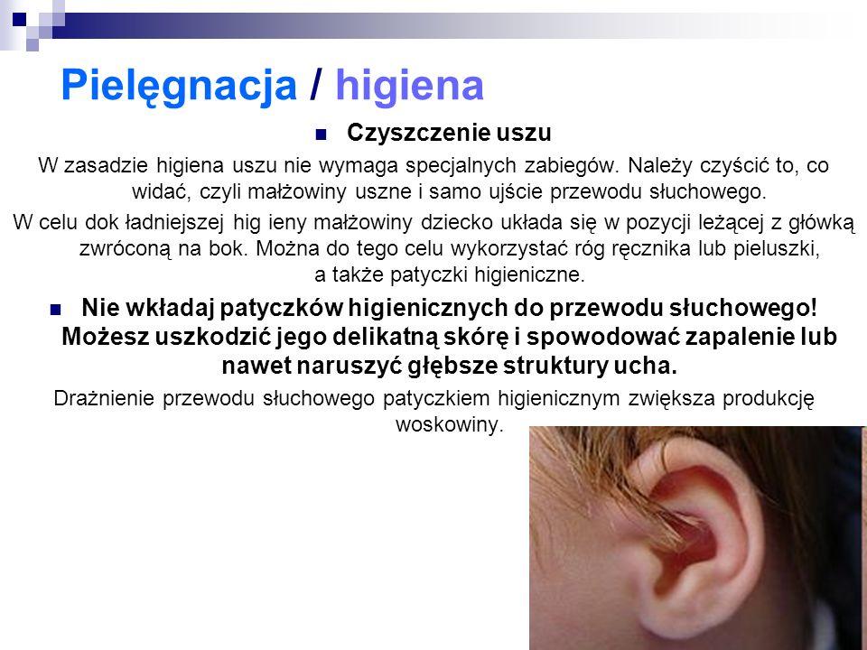 Pielęgnacja / higiena Czyszczenie uszu