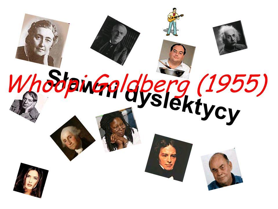 Whoopi Goldberg (1955) Sławni dyslektycy
