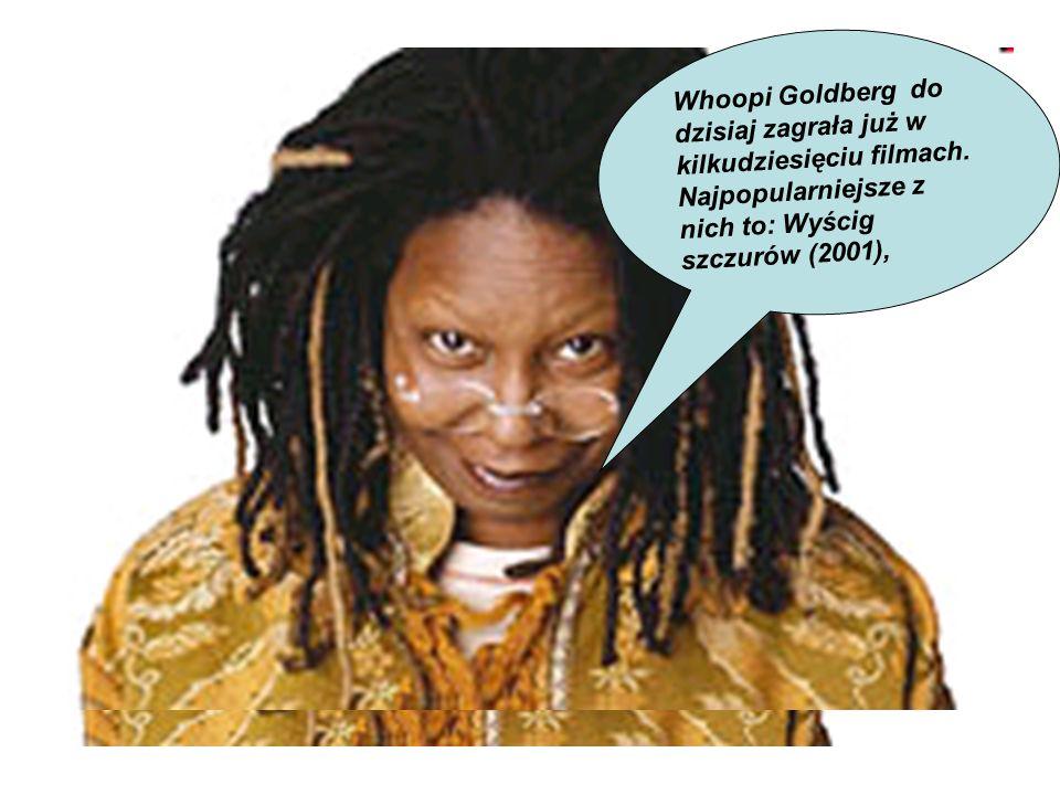 Whoopi Goldberg do dzisiaj zagrała już w kilkudziesięciu filmach