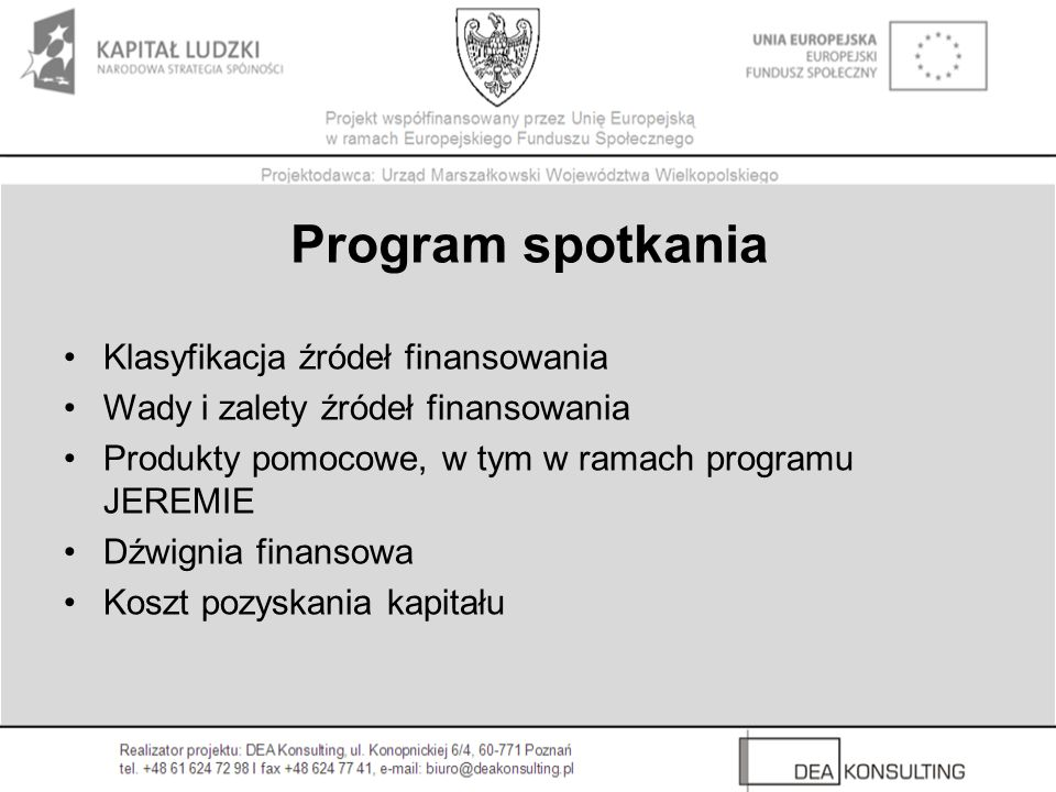 Program spotkania Klasyfikacja źródeł finansowania