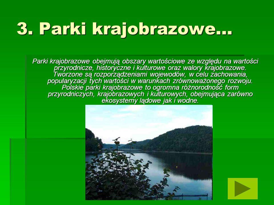 3. Parki krajobrazowe…