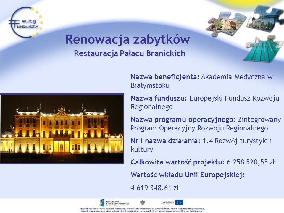 Renowacja zabytków Restauracja Pałacu Branickich