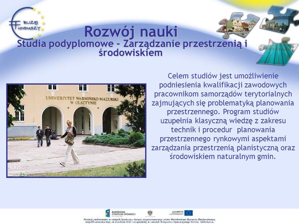 Rozwój nauki Studia podyplomowe - Zarządzanie przestrzenią i środowiskiem