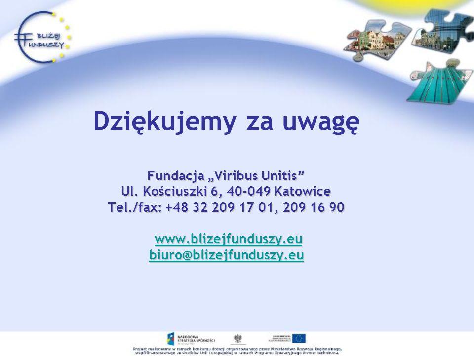"Dziękujemy za uwagę Fundacja ""Viribus Unitis Ul"