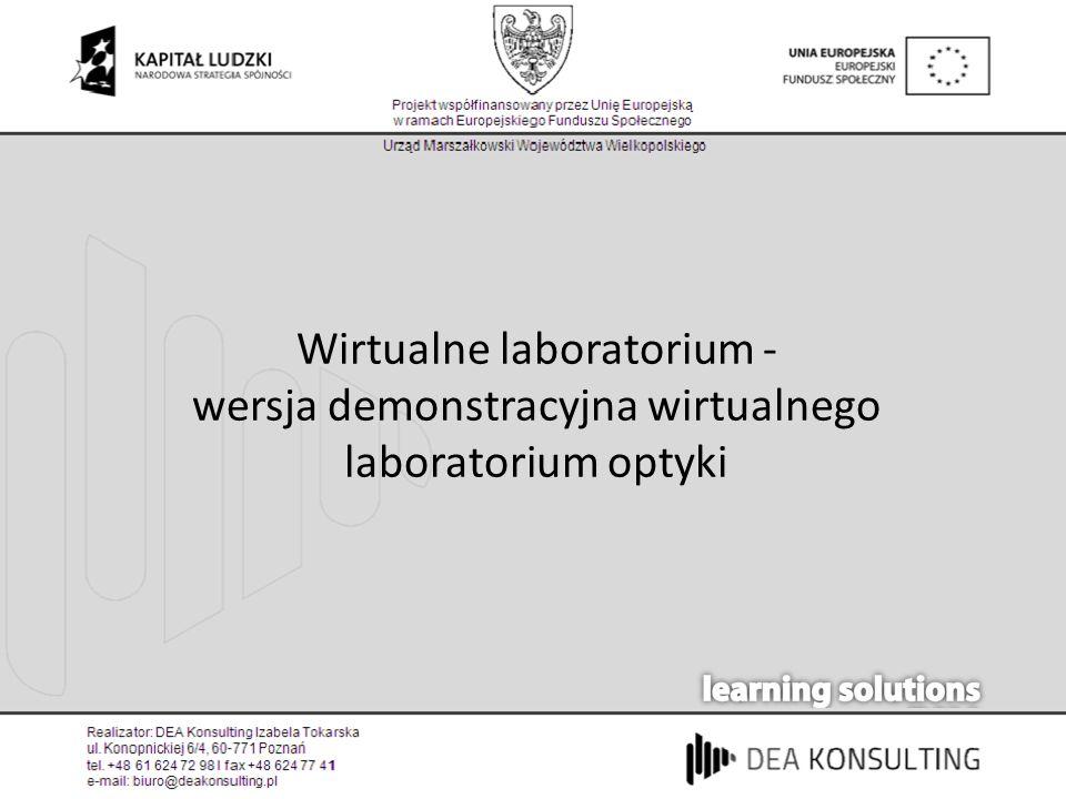 Wirtualne laboratorium - wersja demonstracyjna wirtualnego laboratorium optyki