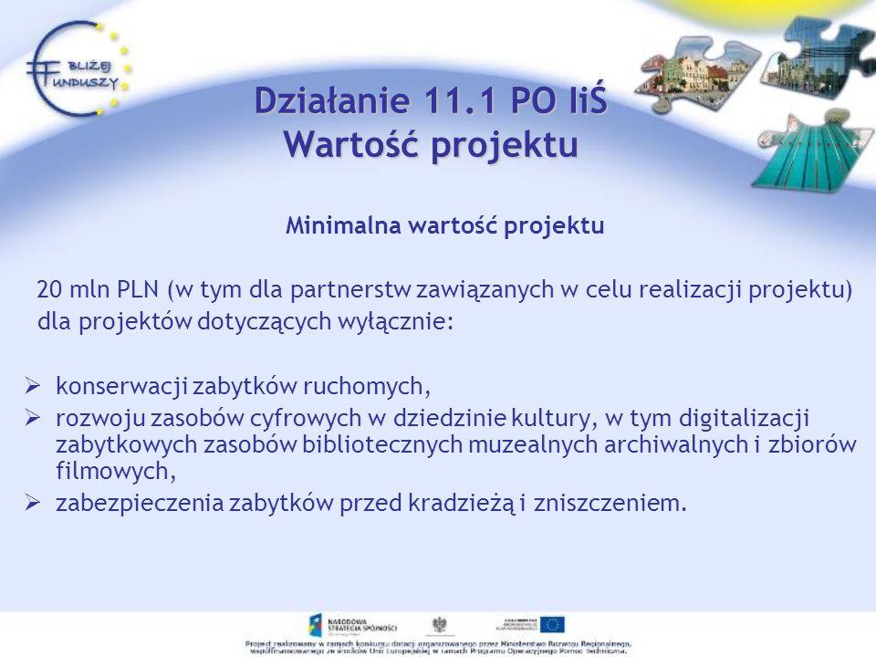Działanie 11.1 PO IiŚ Wartość projektu