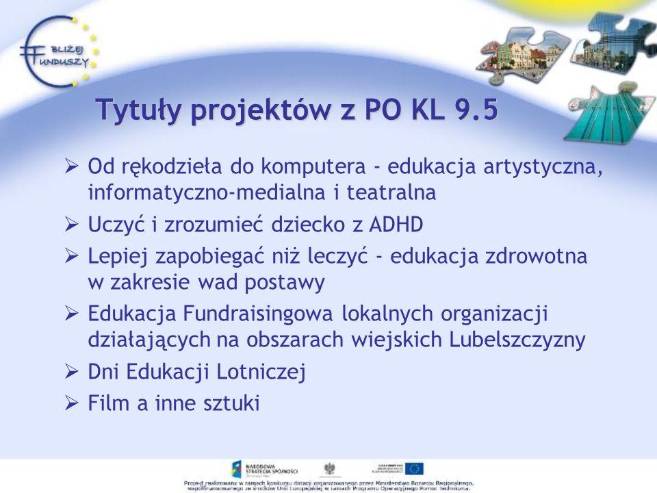 Tytuły projektów z PO KL 9.5