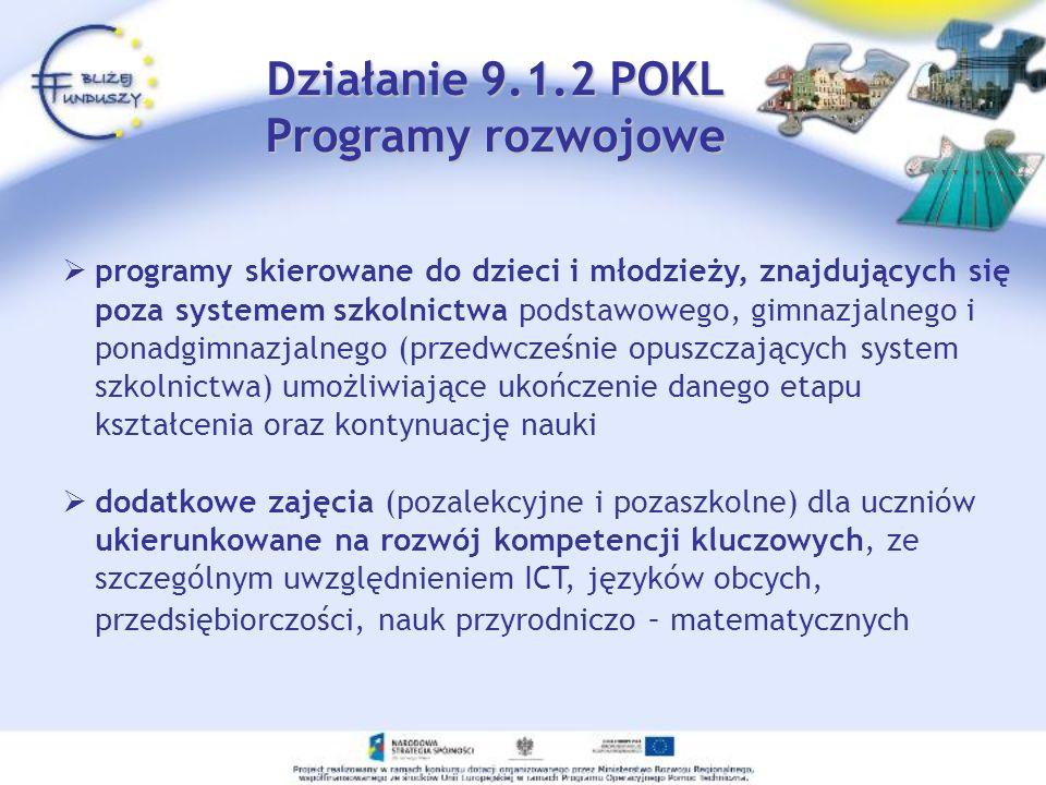 Działanie 9.1.2 POKL Programy rozwojowe