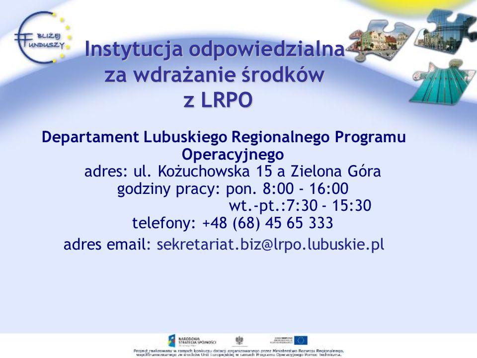 Instytucja odpowiedzialna za wdrażanie środków z LRPO