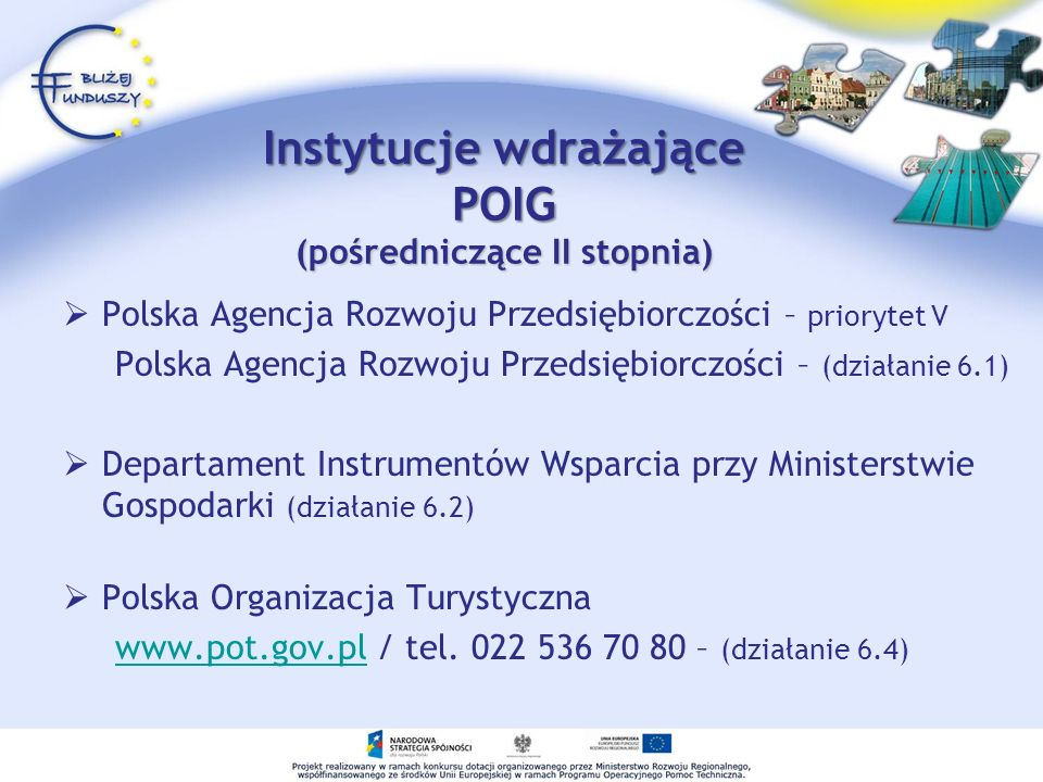 Instytucje wdrażające POIG (pośredniczące II stopnia)