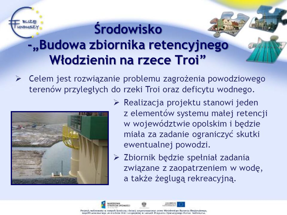 """Środowisko -""""Budowa zbiornika retencyjnego Włodzienin na rzece Troi"""