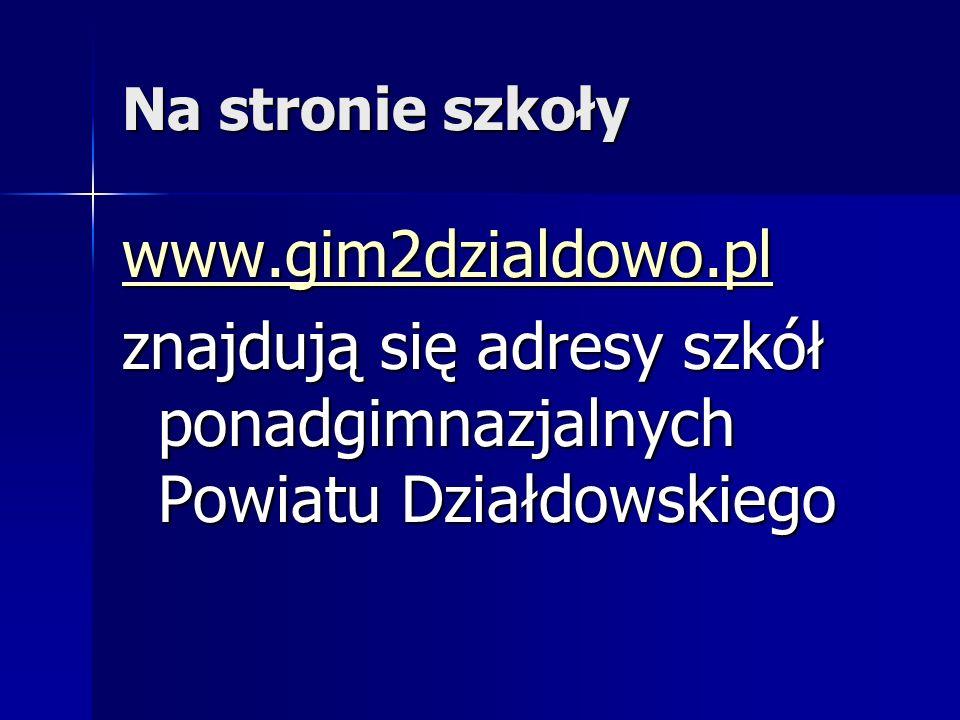 znajdują się adresy szkół ponadgimnazjalnych Powiatu Działdowskiego