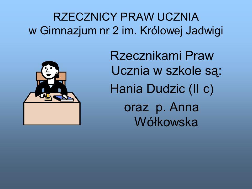 RZECZNICY PRAW UCZNIA w Gimnazjum nr 2 im. Królowej Jadwigi