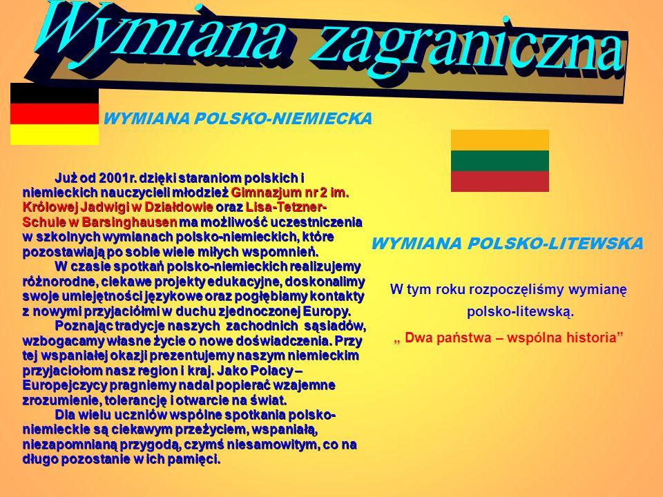 Wymiana zagraniczna WYMIANA POLSKO-LITEWSKA WYMIANA POLSKO-NIEMIECKA