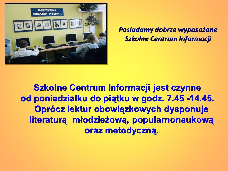 Posiadamy dobrze wyposażone Szkolne Centrum Informacji