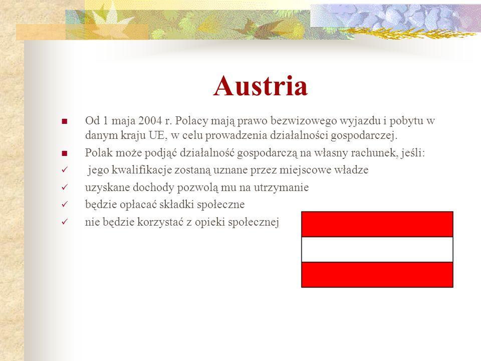 Austria Od 1 maja 2004 r. Polacy mają prawo bezwizowego wyjazdu i pobytu w danym kraju UE, w celu prowadzenia działalności gospodarczej.
