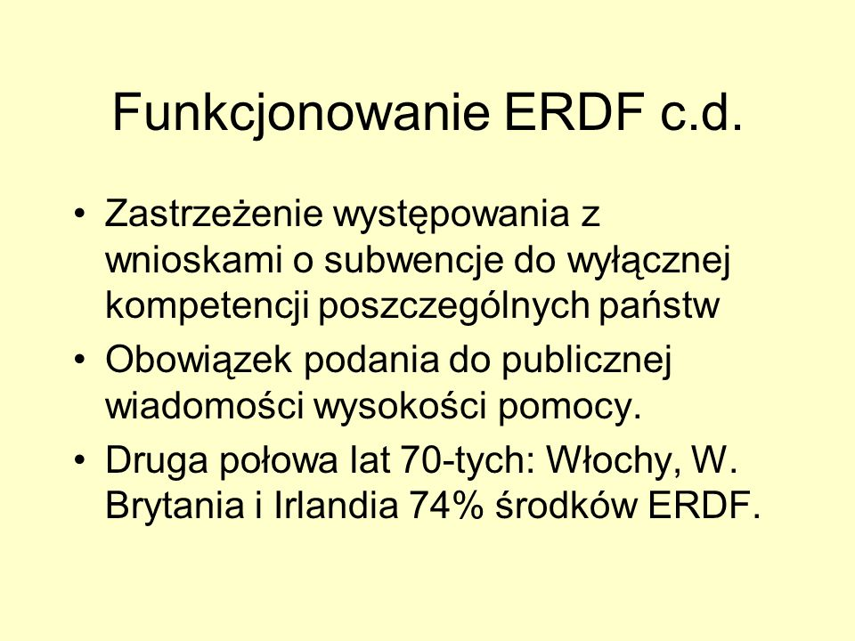 Funkcjonowanie ERDF c.d.