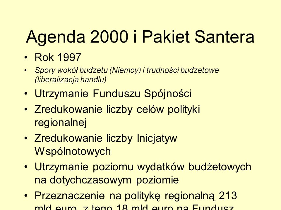 Agenda 2000 i Pakiet Santera