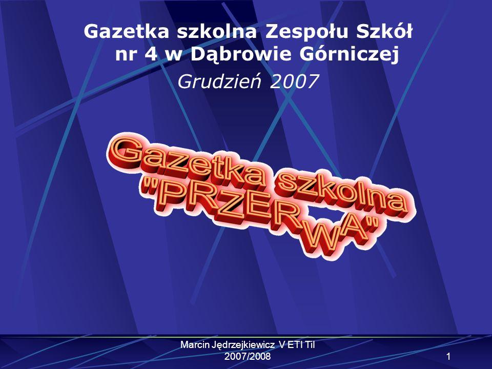 Gazetka szkolna Zespołu Szkół nr 4 w Dąbrowie Górniczej