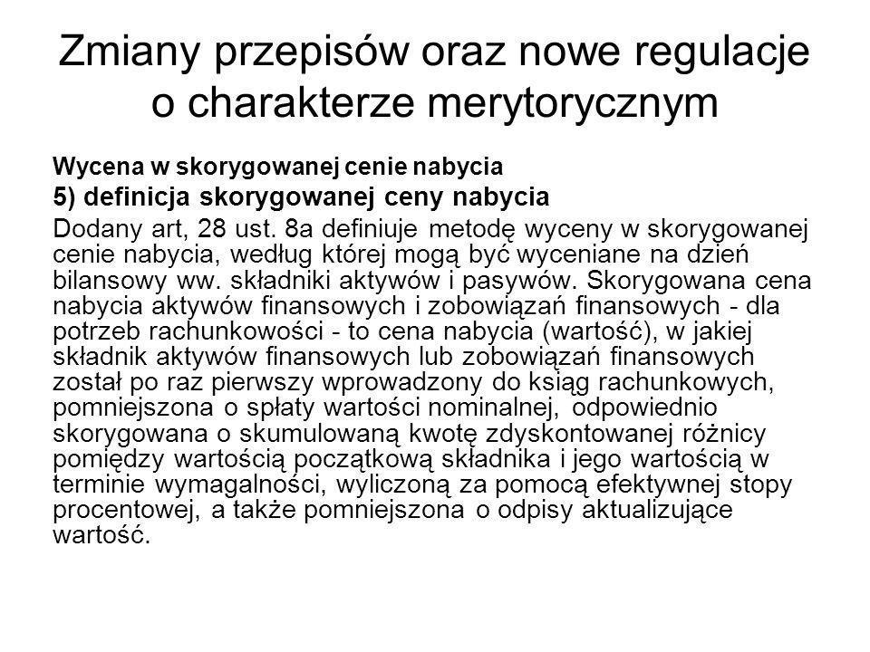 Zmiany przepisów oraz nowe regulacje o charakterze merytorycznym