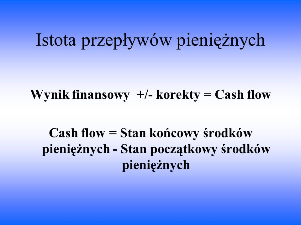 Istota przepływów pieniężnych