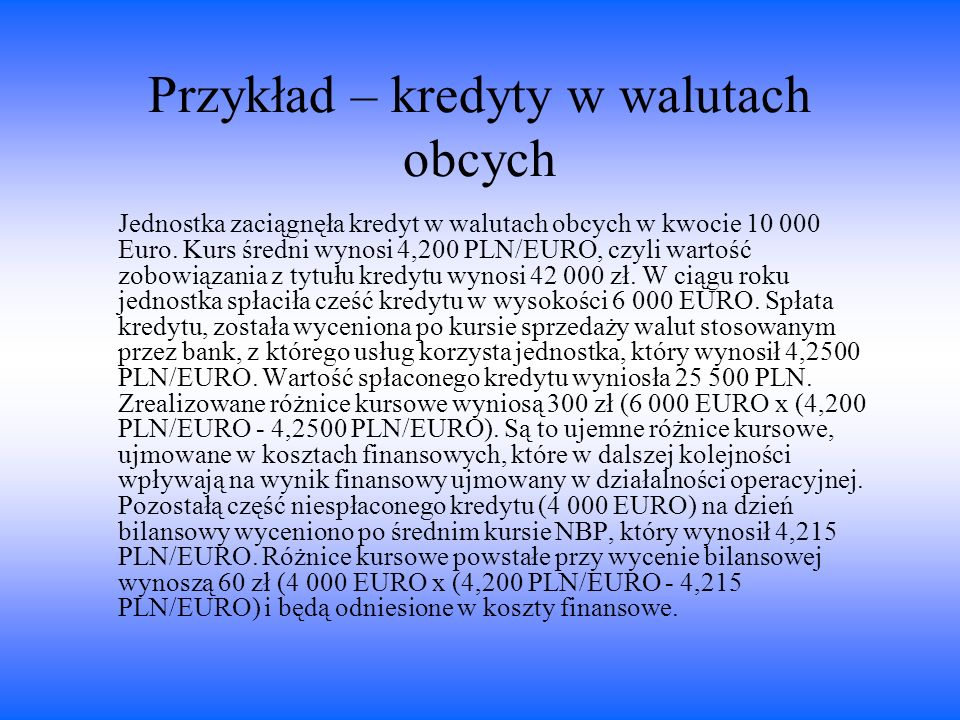 Przykład – kredyty w walutach obcych