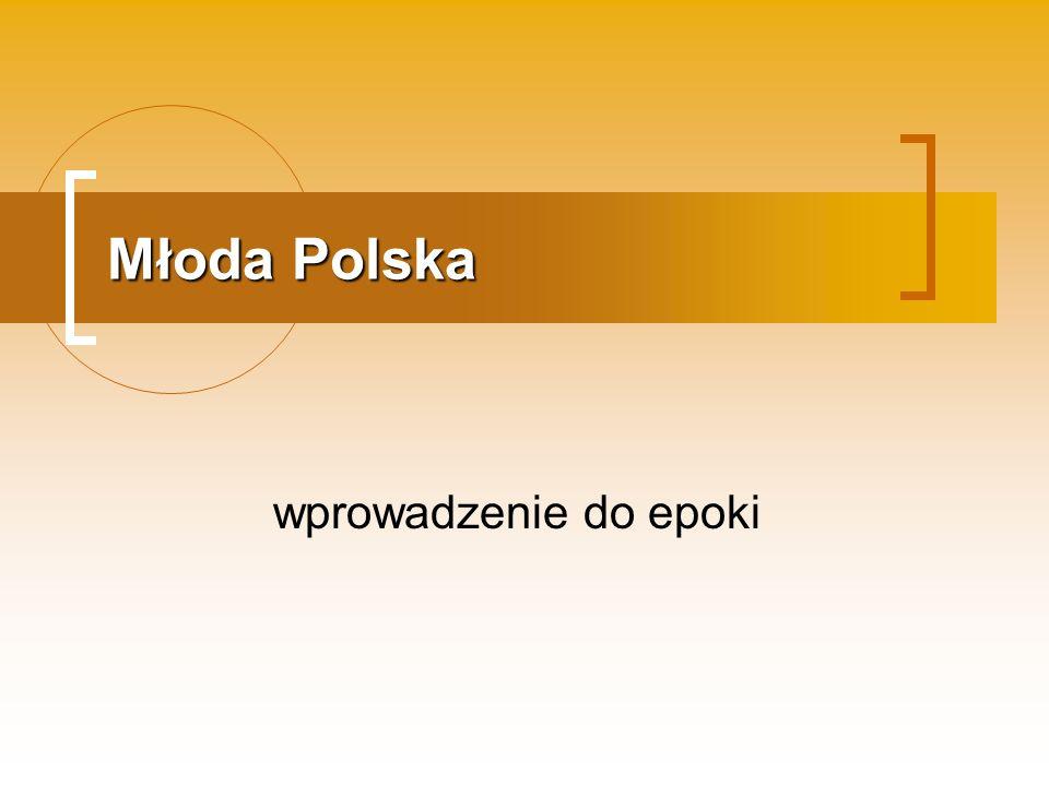 Młoda Polska wprowadzenie do epoki