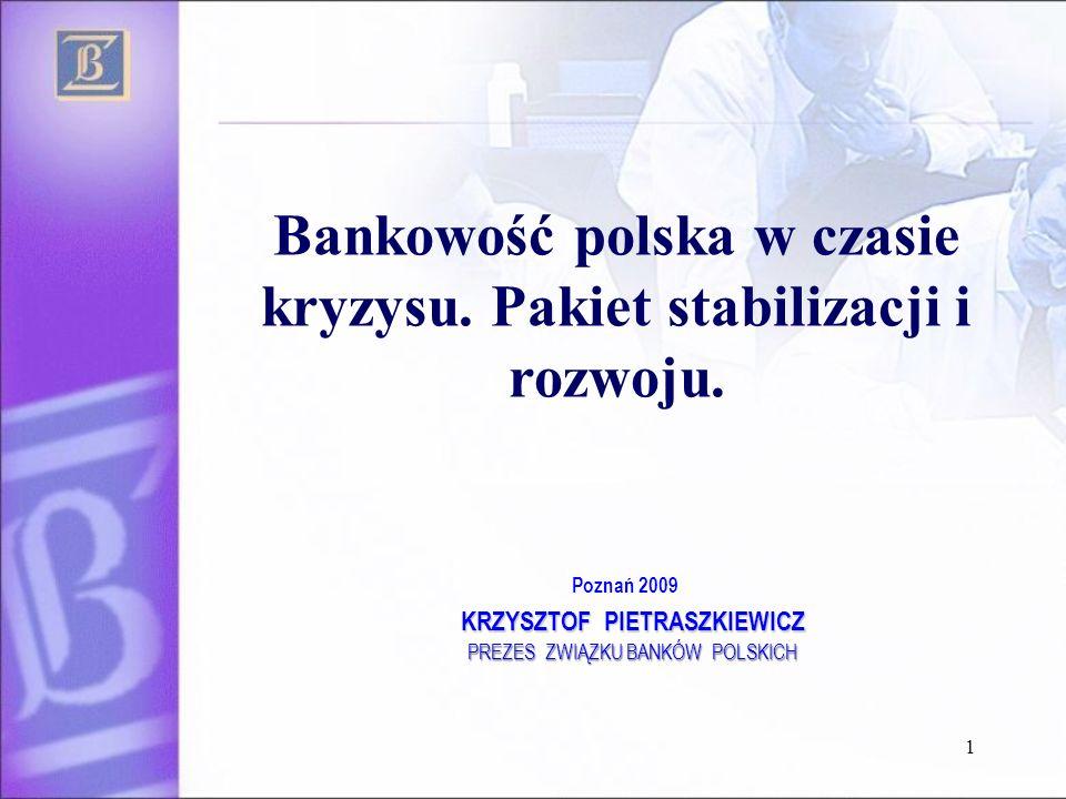 Bankowość polska w czasie kryzysu. Pakiet stabilizacji i rozwoju.