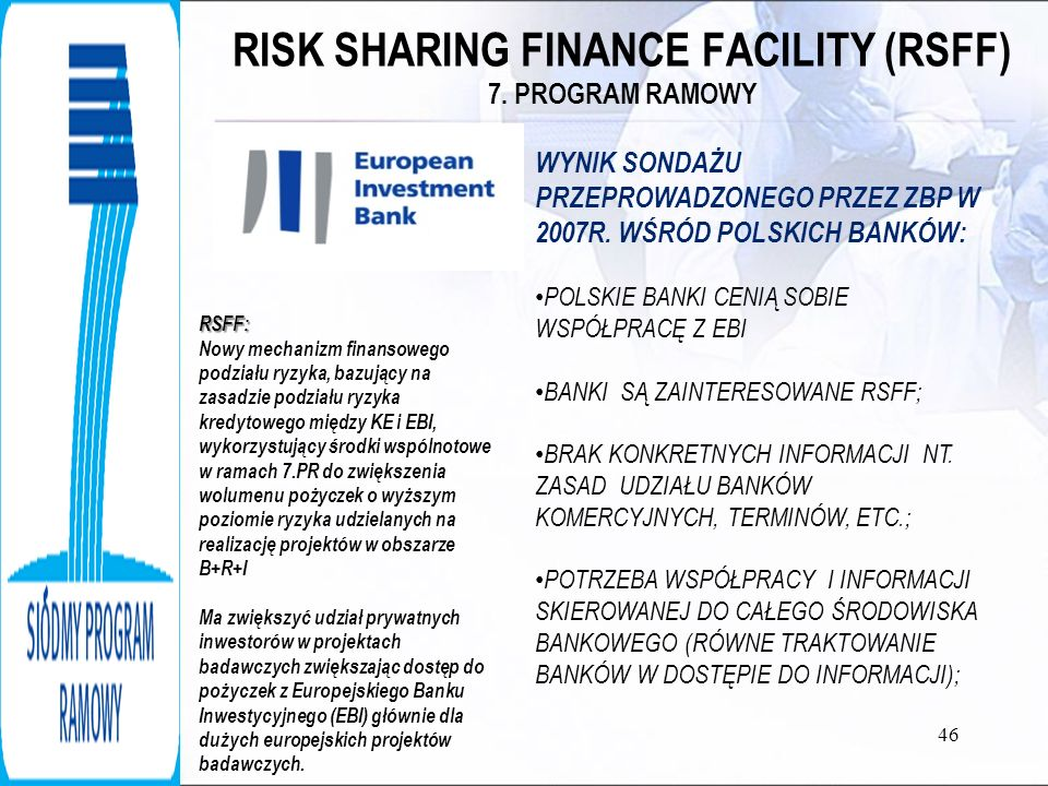 RISK SHARING FINANCE FACILITY (RSFF) 7. PROGRAM RAMOWY