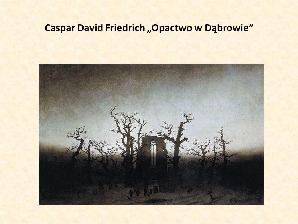 "Caspar David Friedrich ""Opactwo w Dąbrowie"