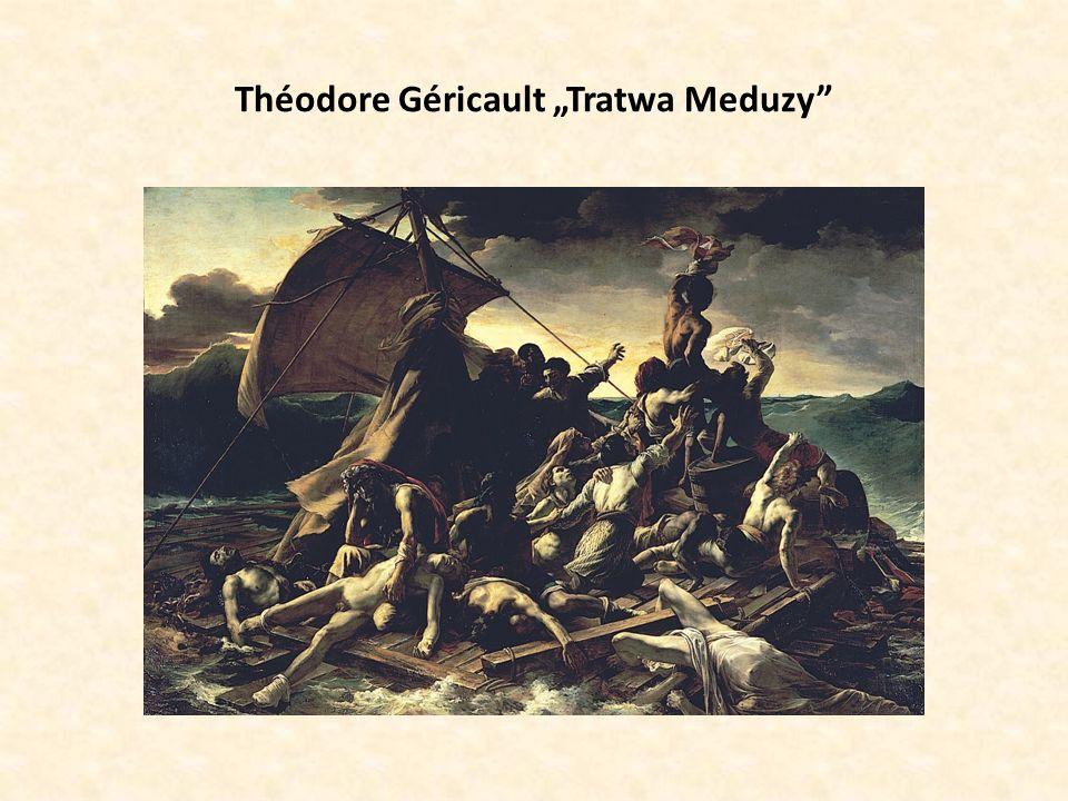"Théodore Géricault ""Tratwa Meduzy"