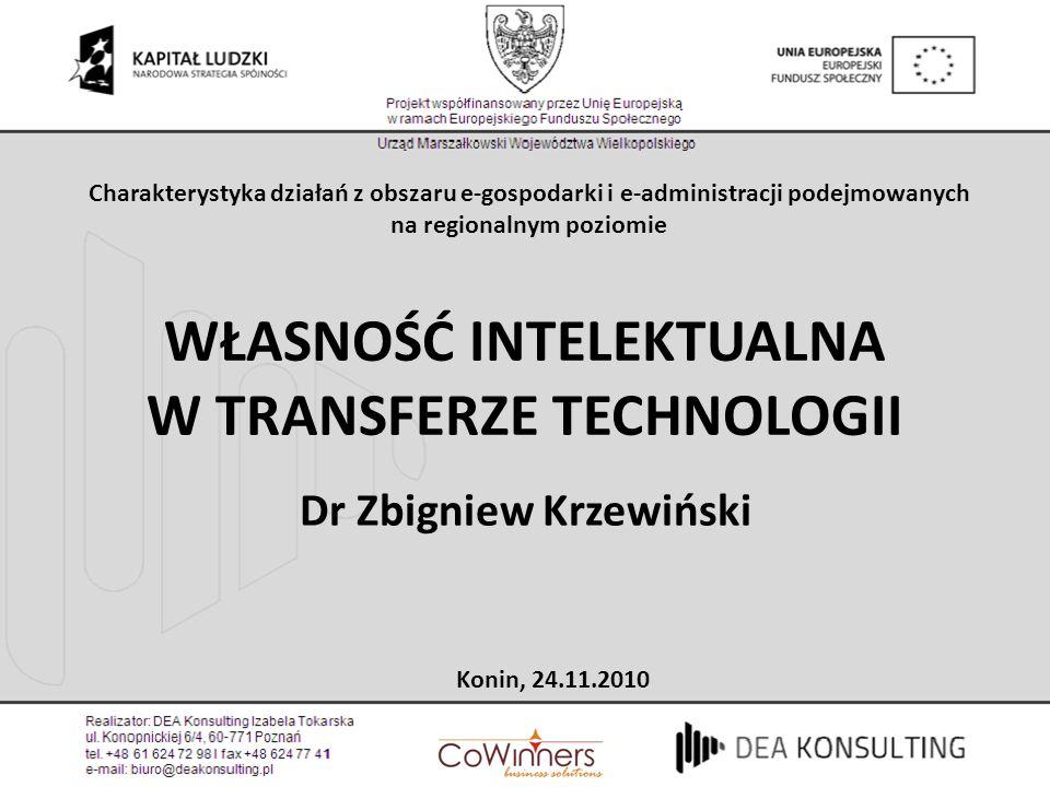 WŁASNOŚĆ INTELEKTUALNA W TRANSFERZE TECHNOLOGII