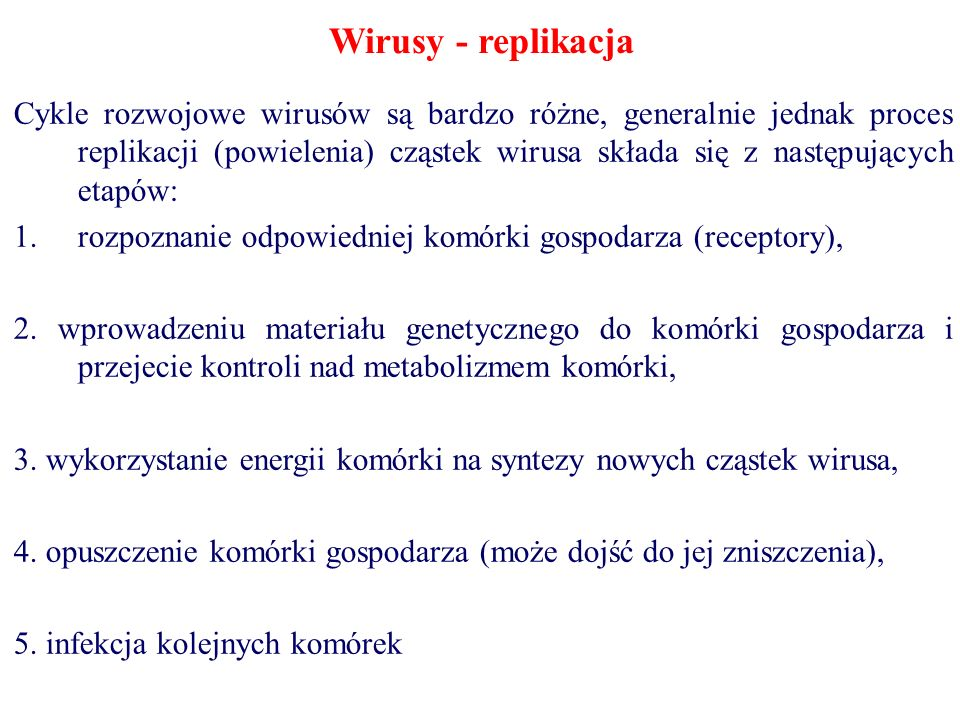 Wirusy - replikacja