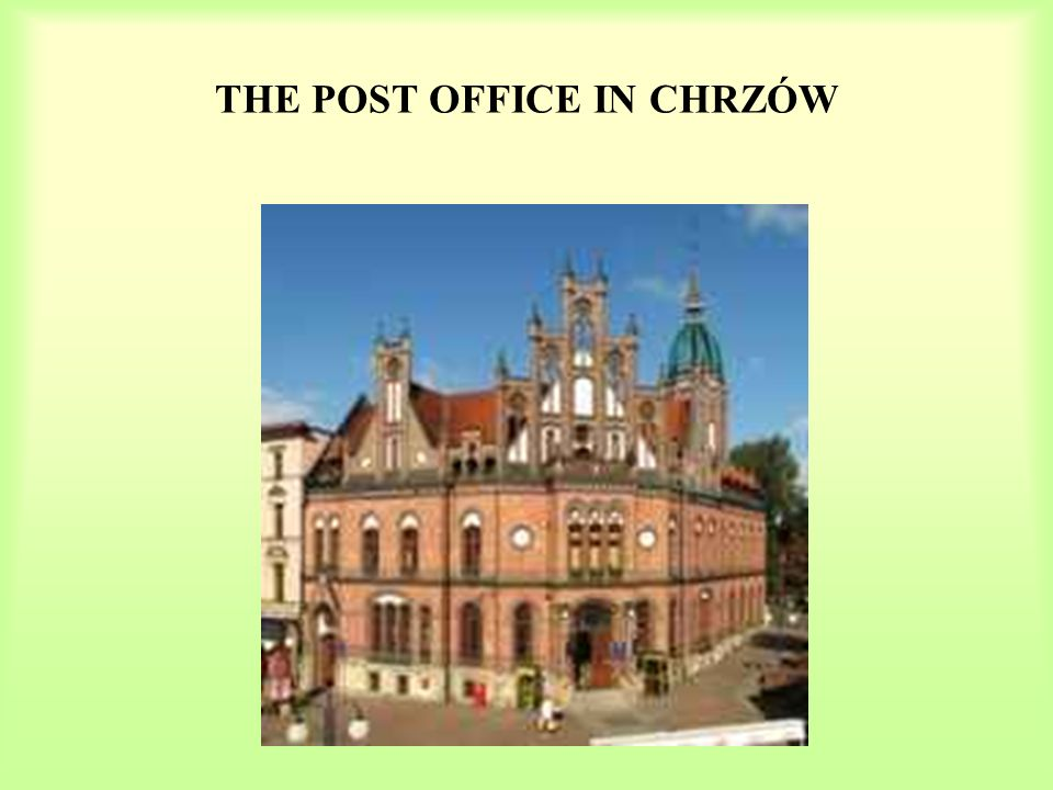 THE POST OFFICE IN CHRZÓW