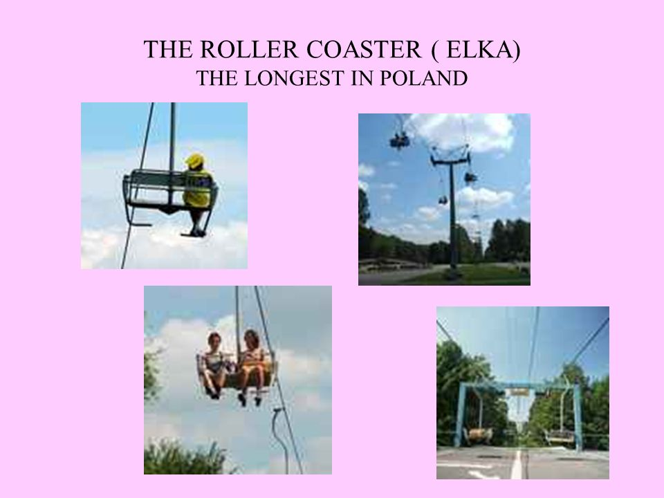 THE ROLLER COASTER ( ELKA) THE LONGEST IN POLAND