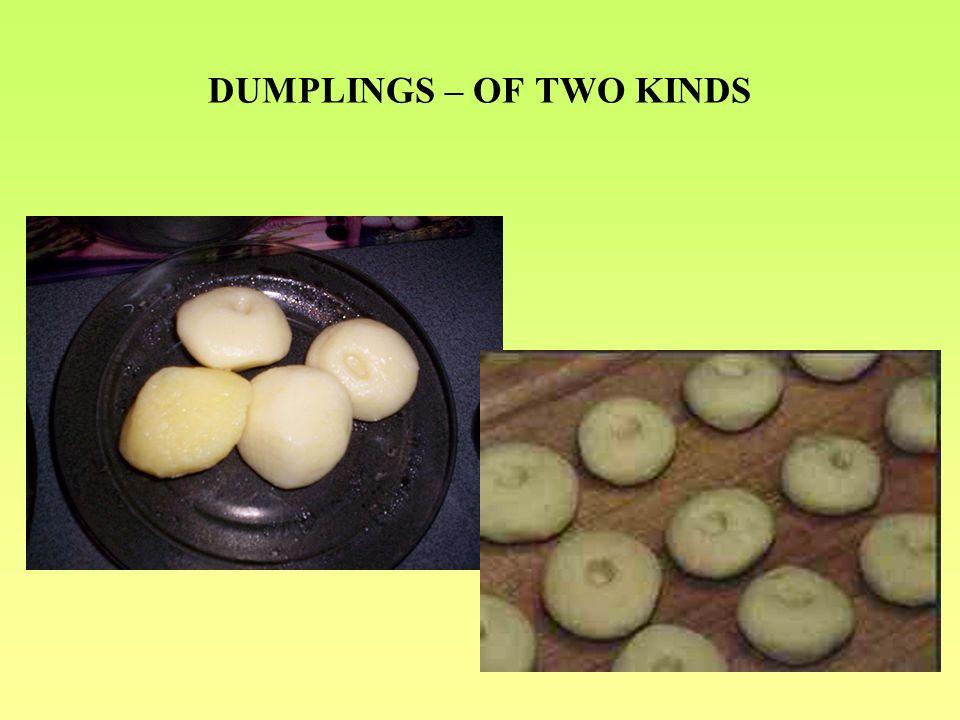 DUMPLINGS – OF TWO KINDS