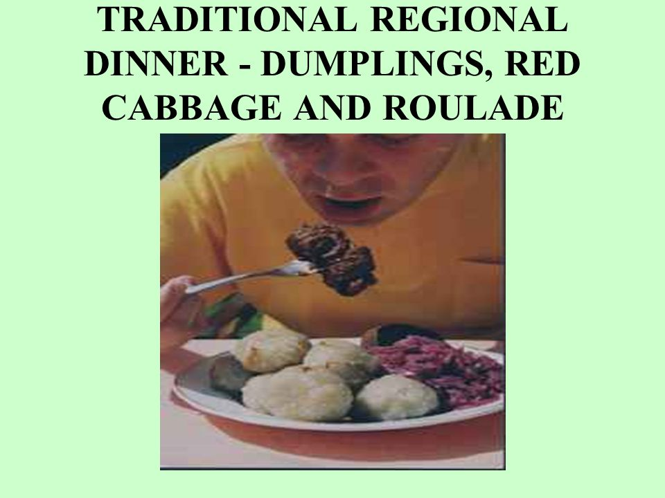 TRADITIONAL REGIONAL DINNER - DUMPLINGS, RED CABBAGE AND ROULADE