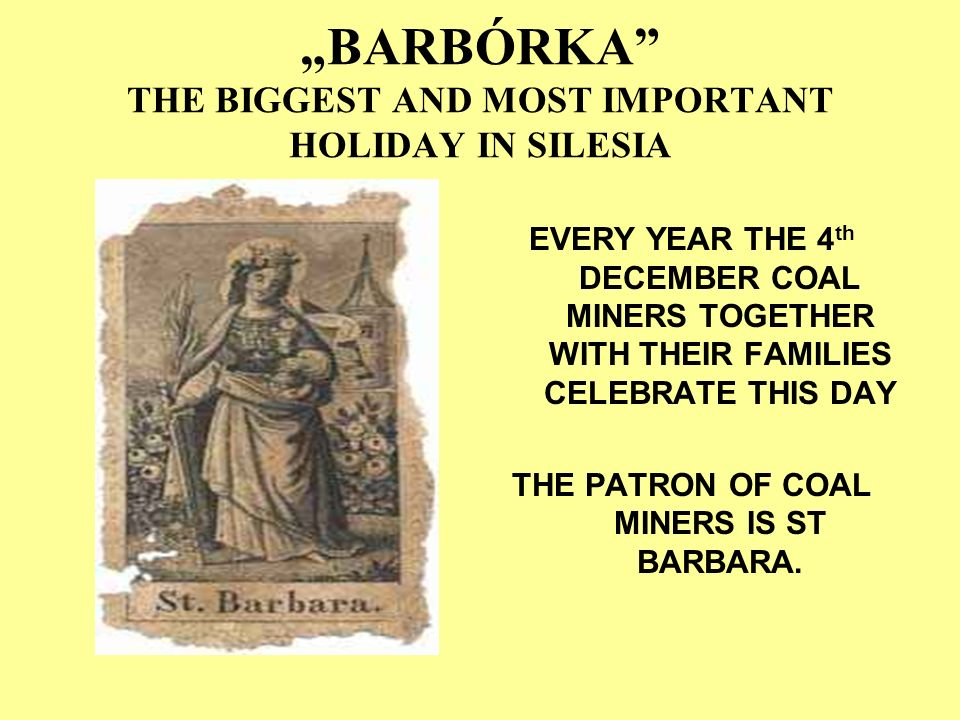 """BARBÓRKA THE BIGGEST AND MOST IMPORTANT HOLIDAY IN SILESIA"