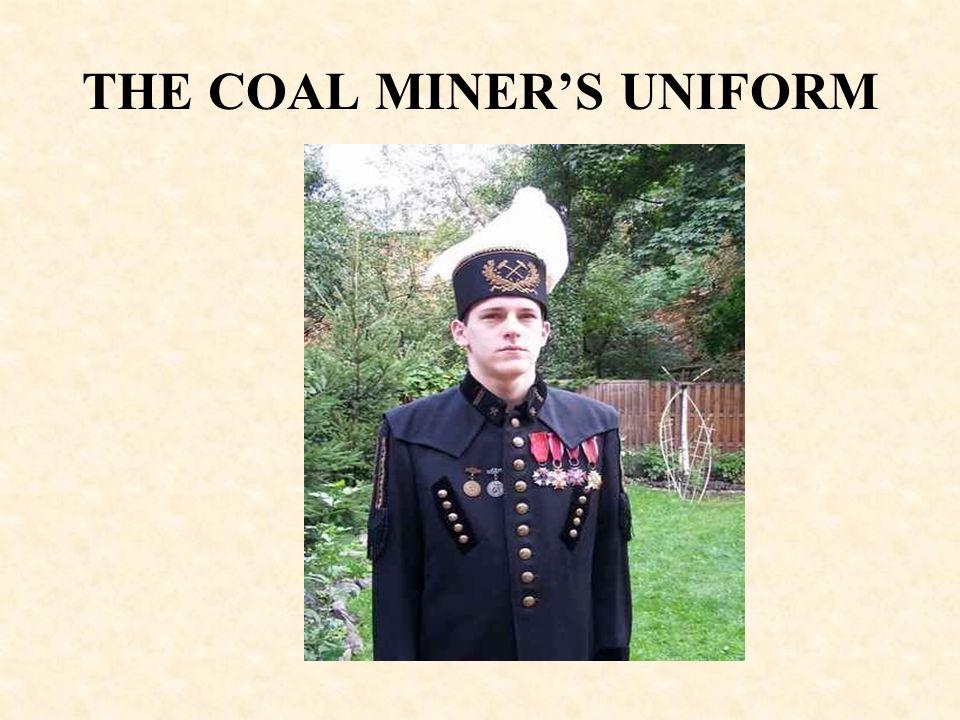THE COAL MINER'S UNIFORM