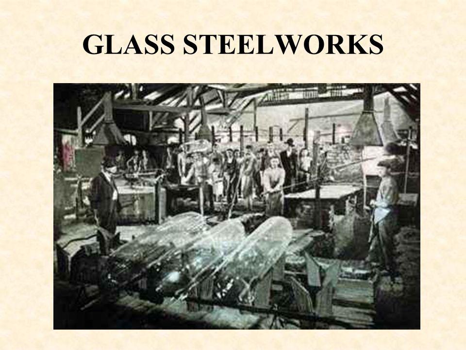 GLASS STEELWORKS