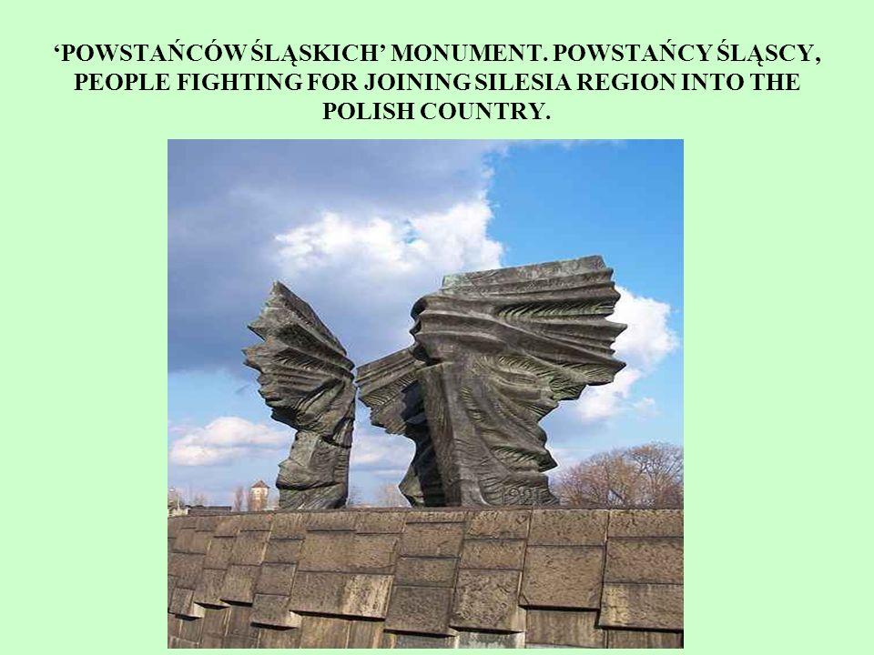 'POWSTAŃCÓW ŚLĄSKICH' MONUMENT