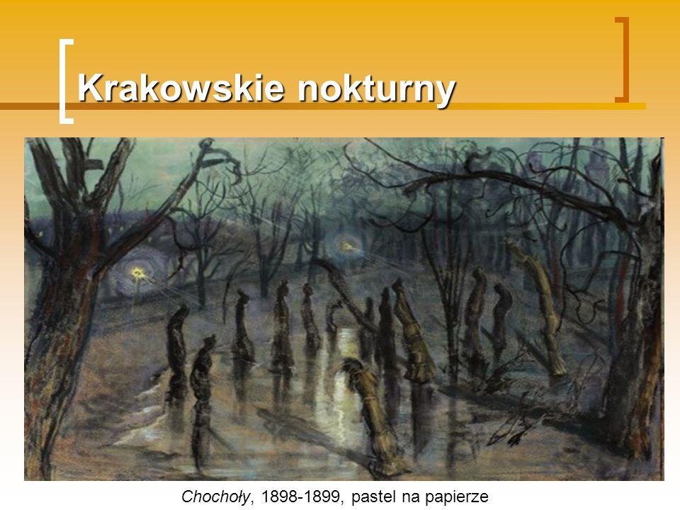 Krakowskie nokturny Chochoły, 1898-1899, pastel na papierze